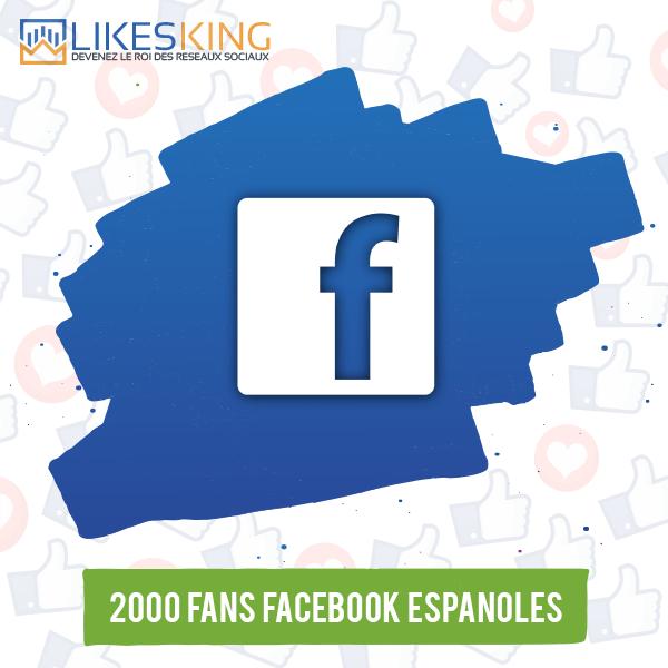 2000 Fans Facebook Espanoles
